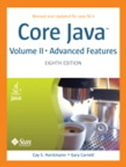 Core Java, Volume II--Advanced Features ebook by Cay S. Horstmann,Gary Cornell