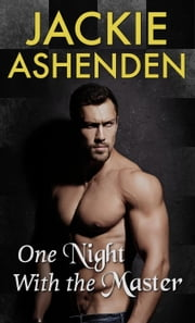 One Night with the Master ebook by Jackie Ashenden