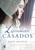 Ligeiramente casados ebook by Mary Balogh