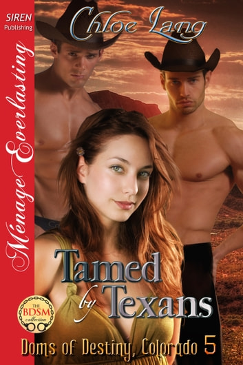 Tamed by Texans ebook by Chloe Lang