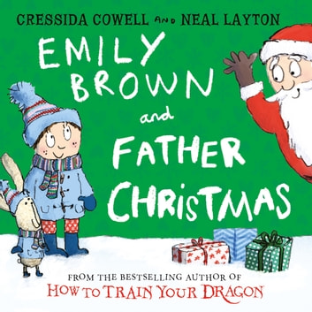 Emily Brown and Father Christmas audiobook by Cressida Cowell
