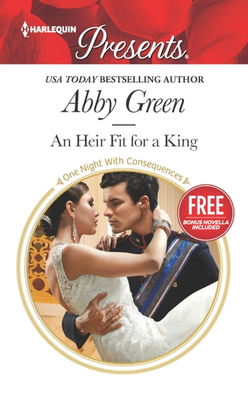 An Heir Fit for a King - An Anthology ebook by Abby Green,Amanda Cinelli