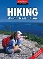 Hiking Mount Desert Island ebook by Earl D. Brechlin