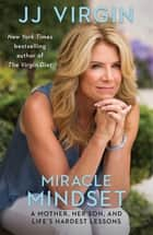 Miracle Mindset ebook by JJ Virgin, CNS, CHFS