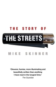 The Story of The Streets ebook by Mike Skinner