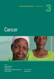 Disease Control Priorities, Third Edition (Volume 3) - Cancer ebook by Hellen Gelband,Prabhat Jha,Rengaswamy Sankaranarayanan,Horton