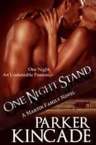 One Night Stand ebook by Parker Kincade