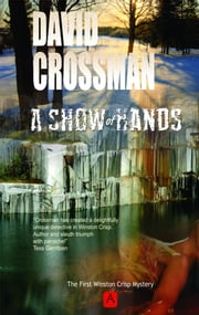 A Show of Hands: the first Winston Crisp mystery ebook by David Crossman