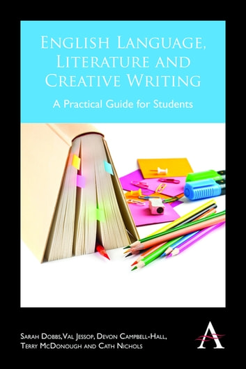 English language literature and creative writing ebook by sarah english language literature and creative writing a practical guide for students ebook by sarah fandeluxe Gallery