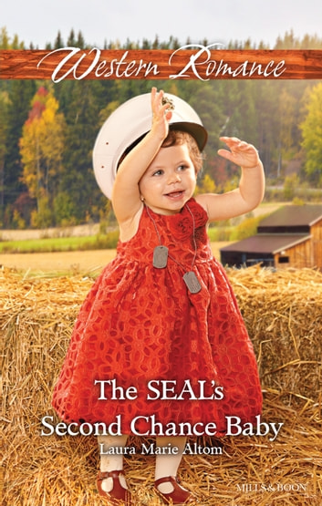 The Seal's Second Chance Baby ebook by Laura Marie Altom