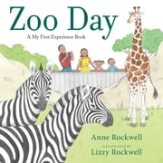 Zoo Day ebook by Anne Rockwell,Lizzy Rockwell