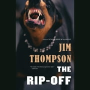 The Rip-Off audiobook by Jim Thompson