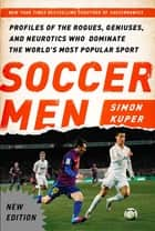 Soccer Men ebook by Simon Kuper