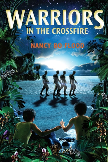 Warriors in the Crossfire ebook by Nancy Bo Flood