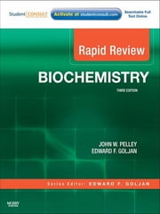 Rapid Review Biochemistry ebook by John W. Pelley,Edward F. Goljan