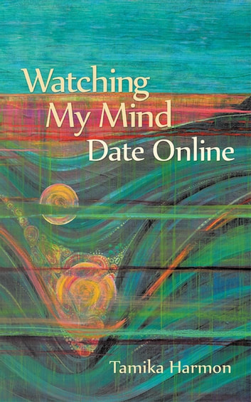 Watching My Mind Date Online ebook by Tamika Harmon