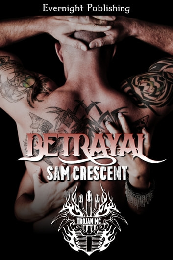 Betrayal ebook by Sam Crescent