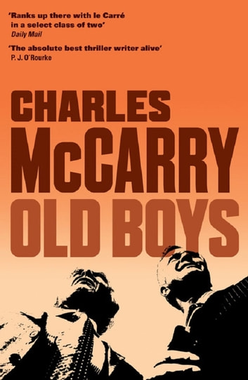 Old Boys ebook by Charles McCarry