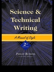 Science and Technical Writing - A Manual of Style ebook by Philip Rubens