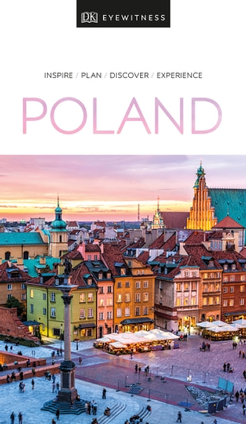 DK Eyewitness Travel Guide Poland ebook by DK Travel