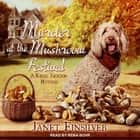 Murder at the Mushroom Festival audiobook by Janet Finsilver