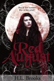 Red August ebook by H.L. Brooks
