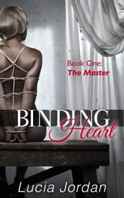 Binding Heart ebook by Lucia Jordan