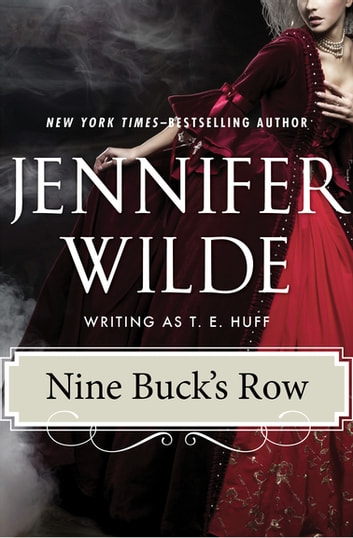 Nine Buck's Row eBook by Jennifer Wilde
