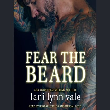 Fear the Beard audiobook by Lani Lynn Vale