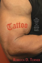 Tattoo ebook by Turner, Rebecca D.
