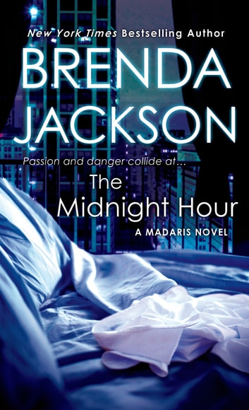 The Midnight Hour Ebook By Brenda Jackson 9781429905787 Rakuten Kobo