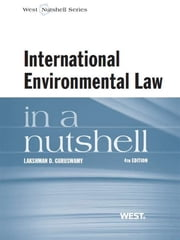 International Environmental Law in a Nutshell ebook by Lakshman Guruswamy