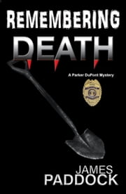 Remembering Death ebook by James Paddock