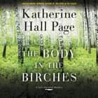 The Body in the Birches - A Faith Fairchild Mystery audiobook by Katherine Hall Page