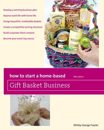How to Start a Home-Based Gift Basket Business, 5th ekitaplar by Shirley George Frazier