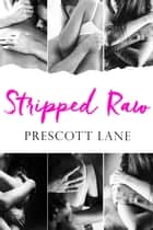 Stripped Raw ebook by