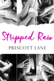 Stripped Raw ebook by Prescott Lane