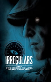 Irregulars ebook by Nicole Kimberling, Josh Lanyon, Astrid Amara, and Ginn Hale