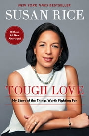 Tough Love - My Story of the Things Worth Fighting For ebook by