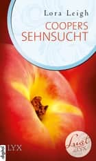 Lust de LYX - Coopers Sehnsucht ebook by Silvia Gleißner, Lora Leigh