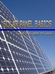 Solar Panel Basics ebook by Anonymous
