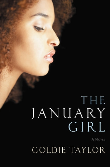 The January Girl ebook by Goldie Taylor