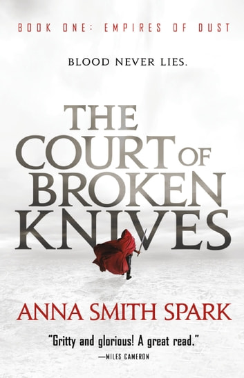 The Court of Broken Knives 電子書籍 by Anna Smith Spark