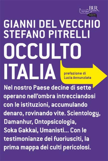 Occulto Italia ebook by Stefano Pitrelli,Gianni Del Vecchio