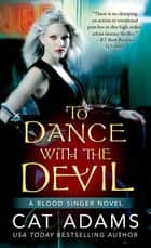 To Dance With the Devil ebook by