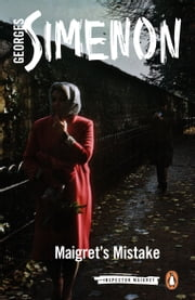 Maigret's Mistake ebook by Georges Simenon