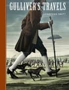Gulliver's Travels ebook by Jonathan Swift, Scott McKowen, Arthur Pober,...