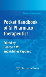 Pocket Handbook of GI Pharmacotherapeutics ebook by
