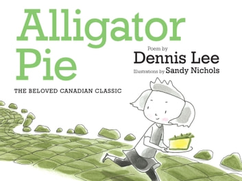 Alligator Pie Brd Bk ebook by Dennis Lee