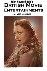 British Movie Entertainments on VHS and DVD ebook by John Howard Reid